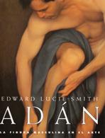 Adán. La figura masculina en el arte.