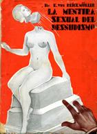 La mentira sexual del desnudismo.