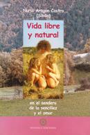Vida libre y natural