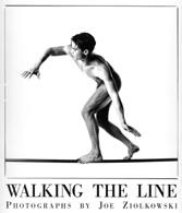 Walking the line. Photographs by Joe Ziolkowski