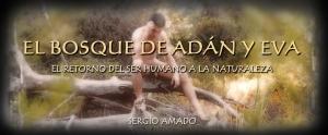EL BOSQUE DE ADÁN Y EVA