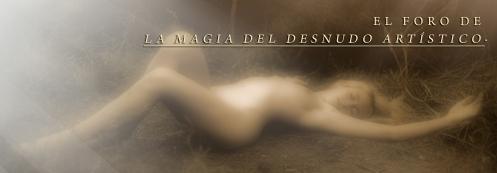 El foro de la magia del desnudo artístico.